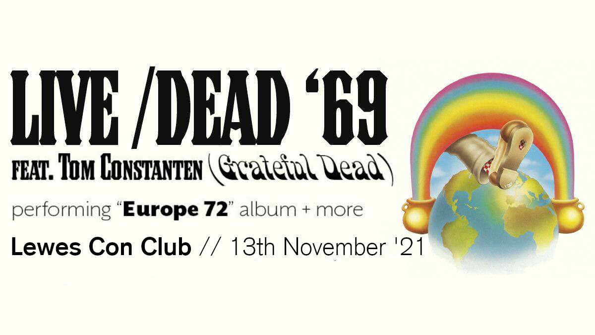 LIVE DEAD '69 [Grateful Dead] perform Europe '72 - New Date