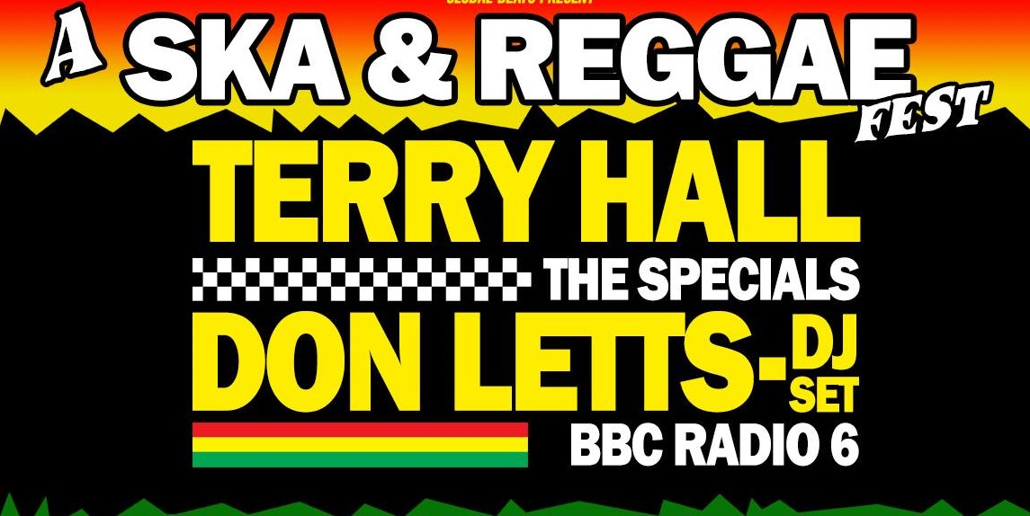 Ska & Reggae Fest - Terry Hall // Don Letts // Samsara Collective // Dubious Roots