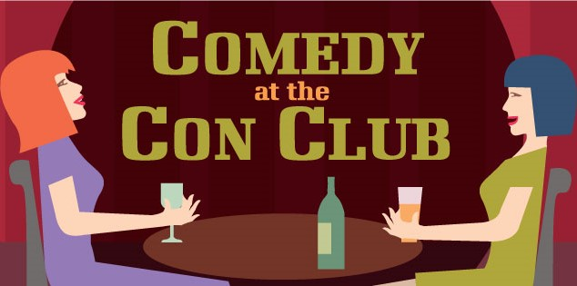 Comedy at the Con Club Returns